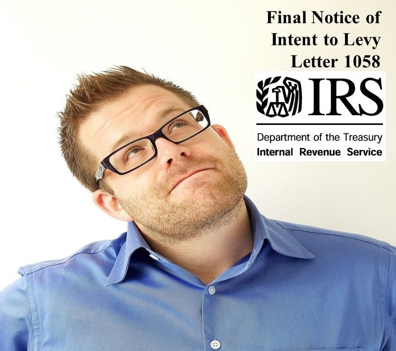 IRS Letter 1058 - Final Notice Of Intent To Levy